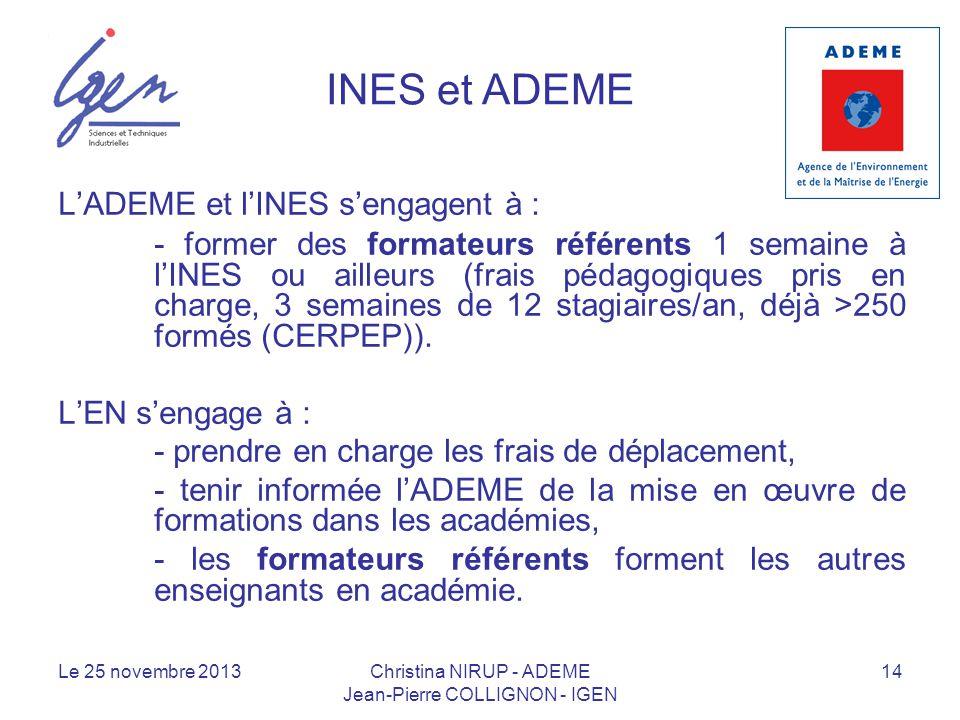 INES et ADEME L'ADEME et l'INES s'engagent à :