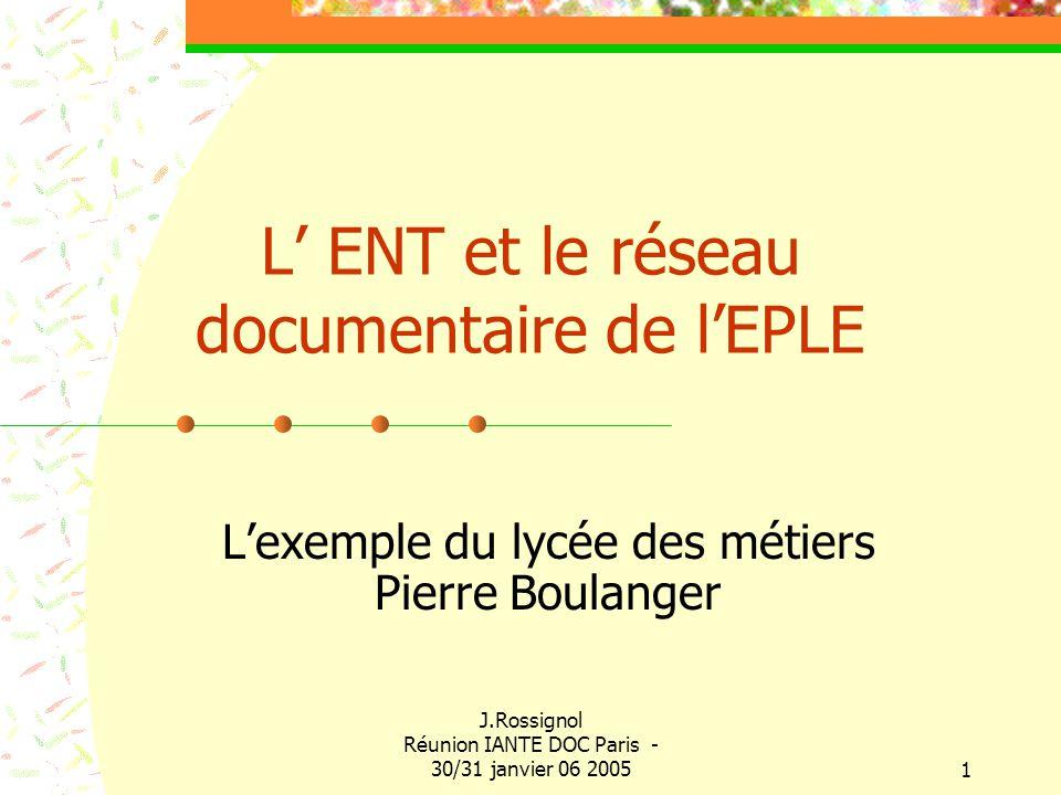 L' ENT et le réseau documentaire de l'EPLE
