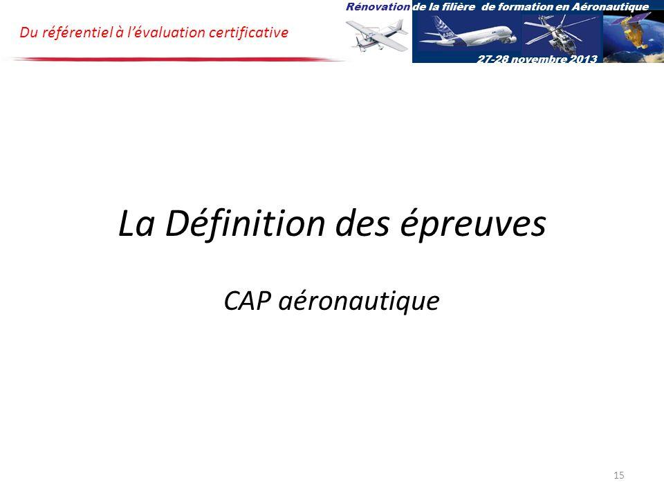 La Définition des épreuves CAP aéronautique
