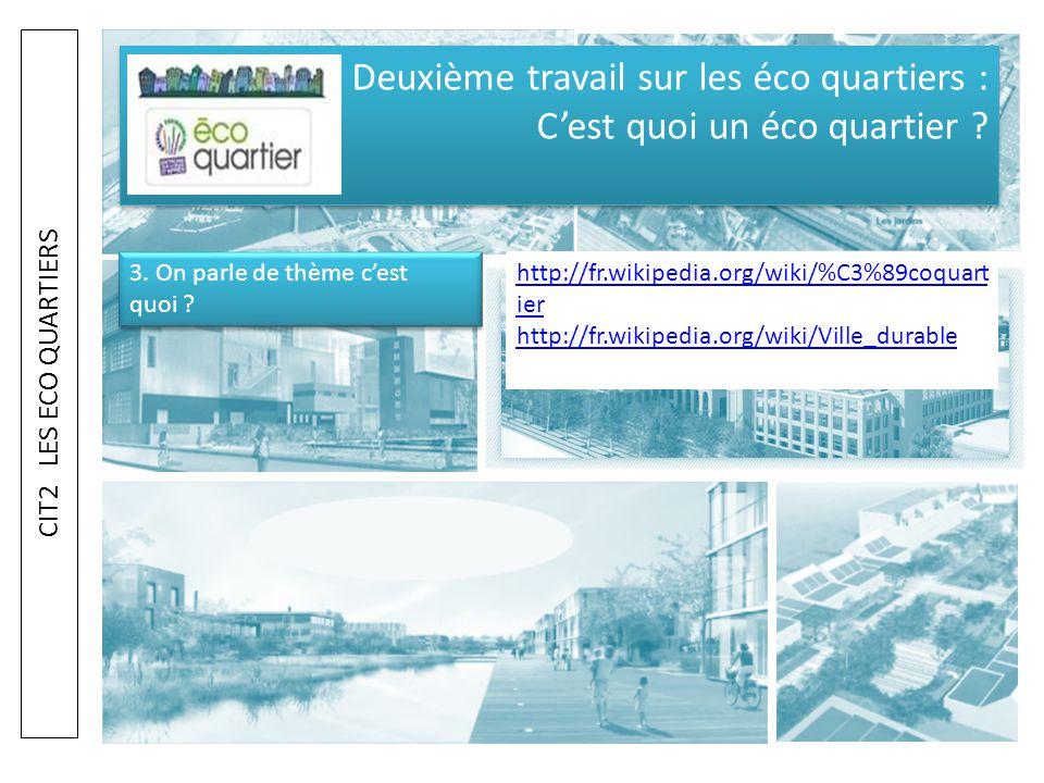Deuxième travail sur les éco quartiers : C'est quoi un éco quartier