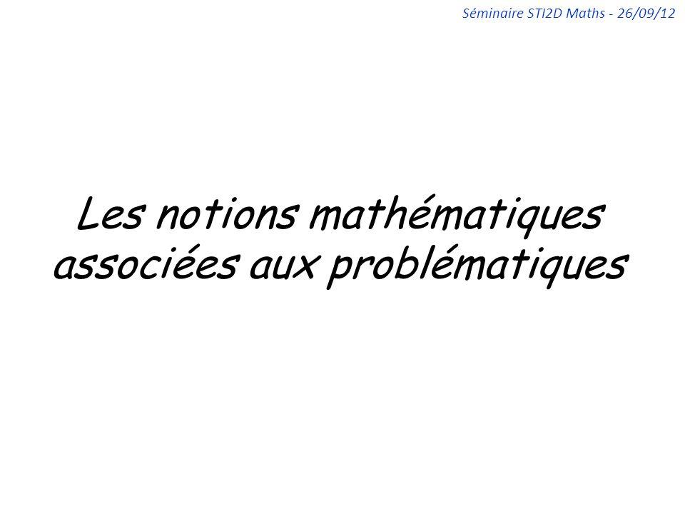 Les notions mathématiques associées aux problématiques