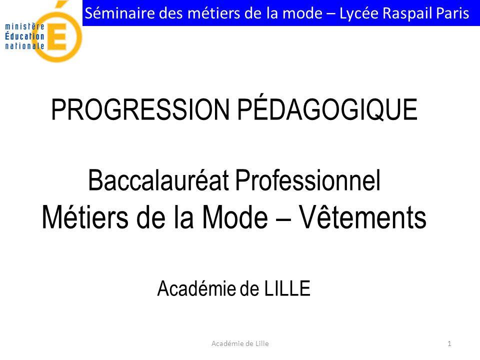 PROGRESSION PÉDAGOGIQUE Baccalauréat Professionnel Métiers de la Mode – Vêtements Académie de LILLE
