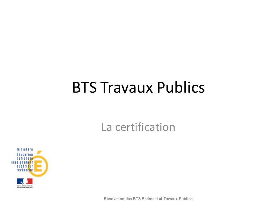 Rénovation des BTS Bâtiment et Travaux Publics