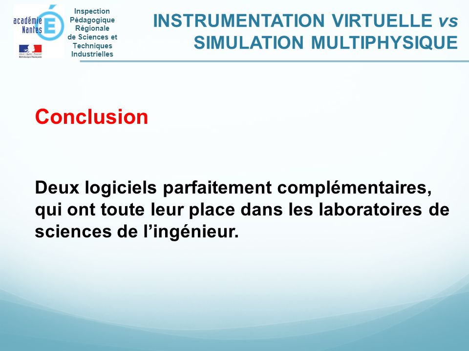 Conclusion INSTRUMENTATION VIRTUELLE vs SIMULATION MULTIPHYSIQUE