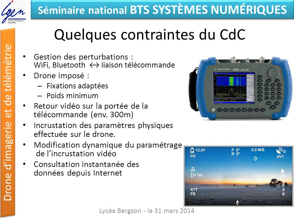 Quelques contraintes du CdC