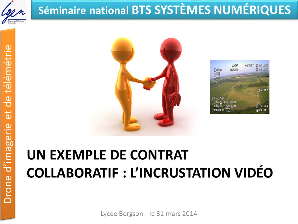 Un exemple de contrat collaboratif : l'Incrustation vidéo