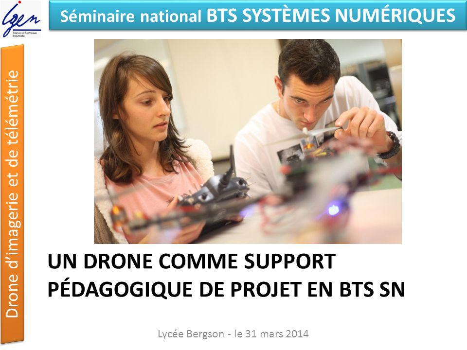 UN drone comme support pédagogique de projet en BTS SN