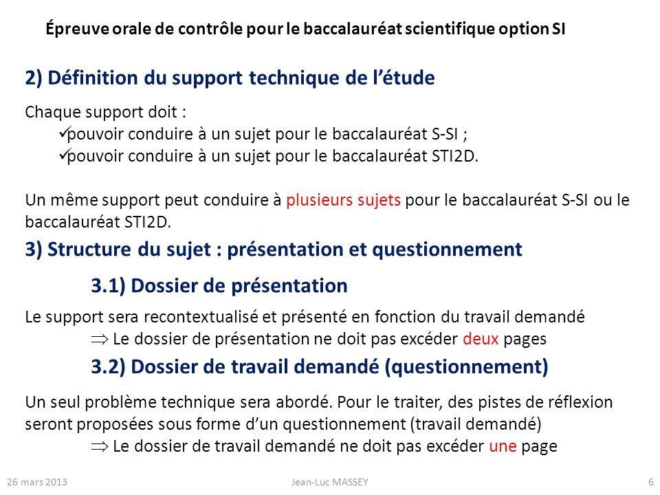 2) Définition du support technique de l'étude