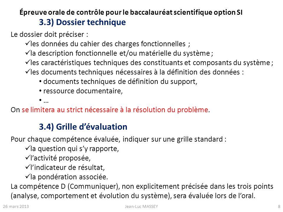3.3) Dossier technique 3.4) Grille d'évaluation