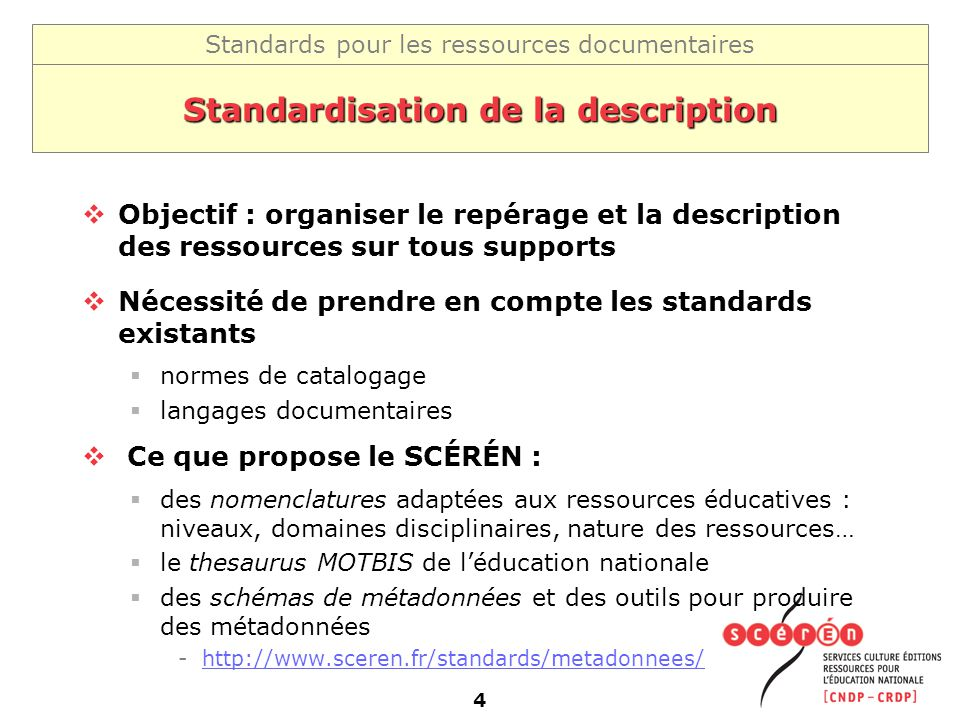 Standardisation de la description