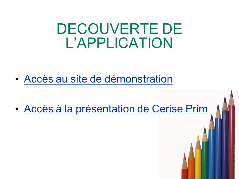 DECOUVERTE DE L'APPLICATION