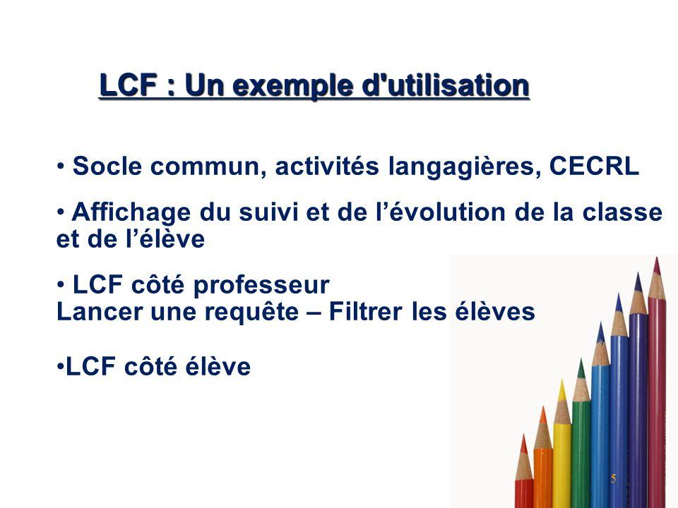 LCF : Un exemple d utilisation