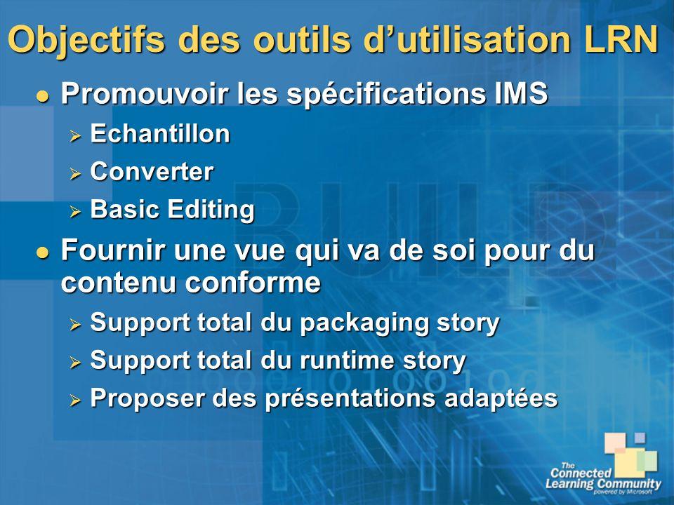 Objectifs des outils d'utilisation LRN