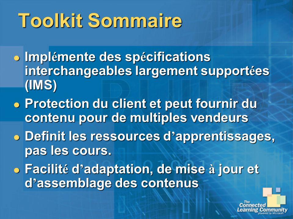 Toolkit Sommaire Implémente des spécifications interchangeables largement supportées (IMS)