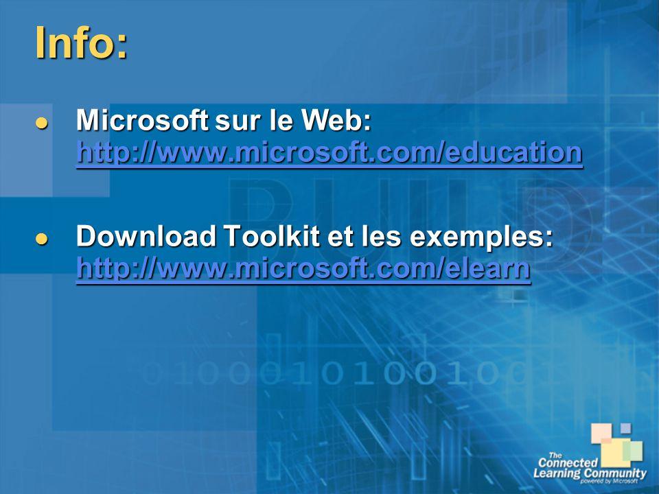 Info: Microsoft sur le Web: http://www.microsoft.com/education