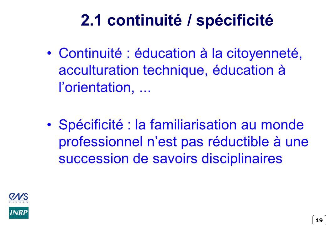 2.1 continuité / spécificité