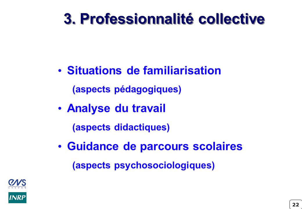 3. Professionnalité collective