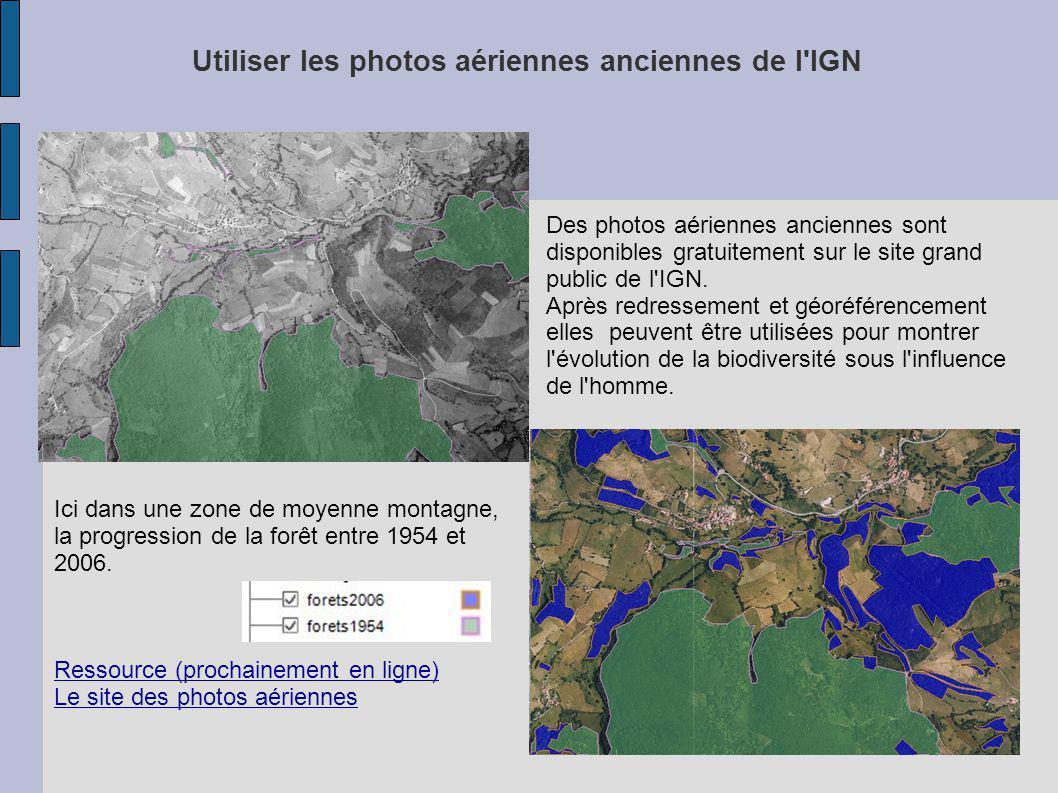 Utiliser les photos aériennes anciennes de l IGN