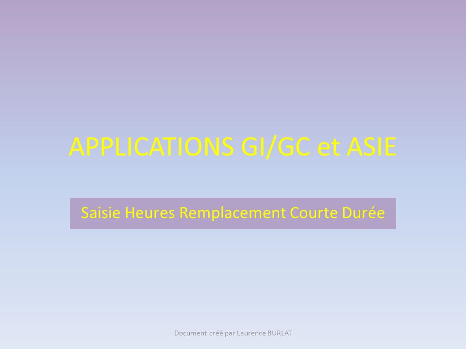APPLICATIONS GI/GC et ASIE