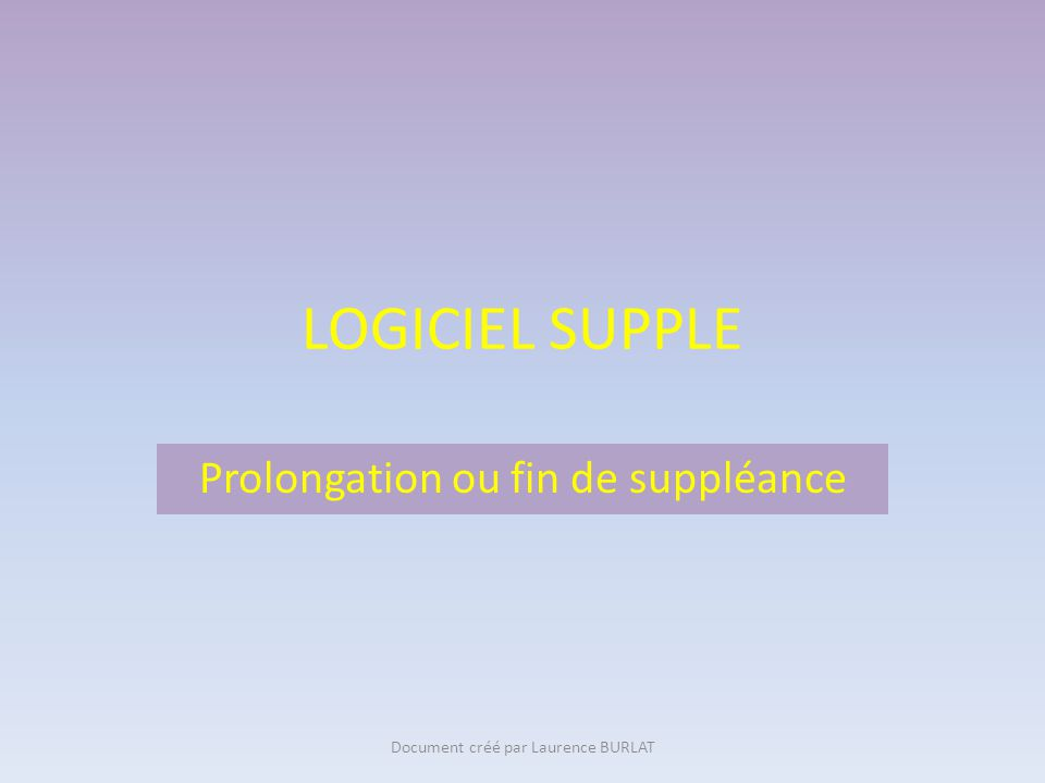 Prolongation ou fin de suppléance