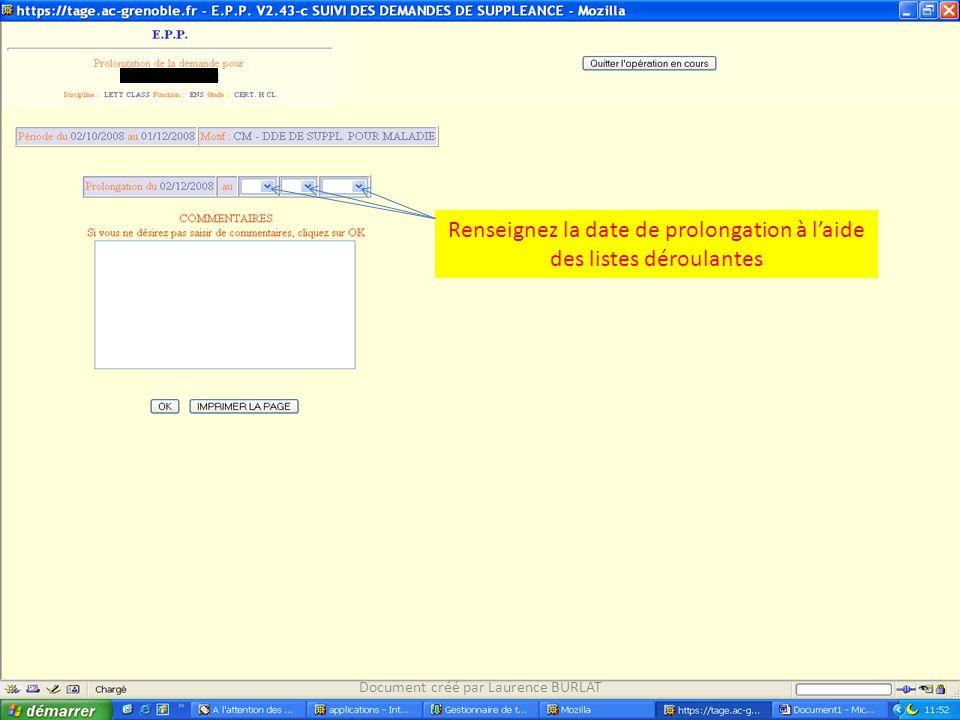 Renseignez la date de prolongation à l'aide des listes déroulantes