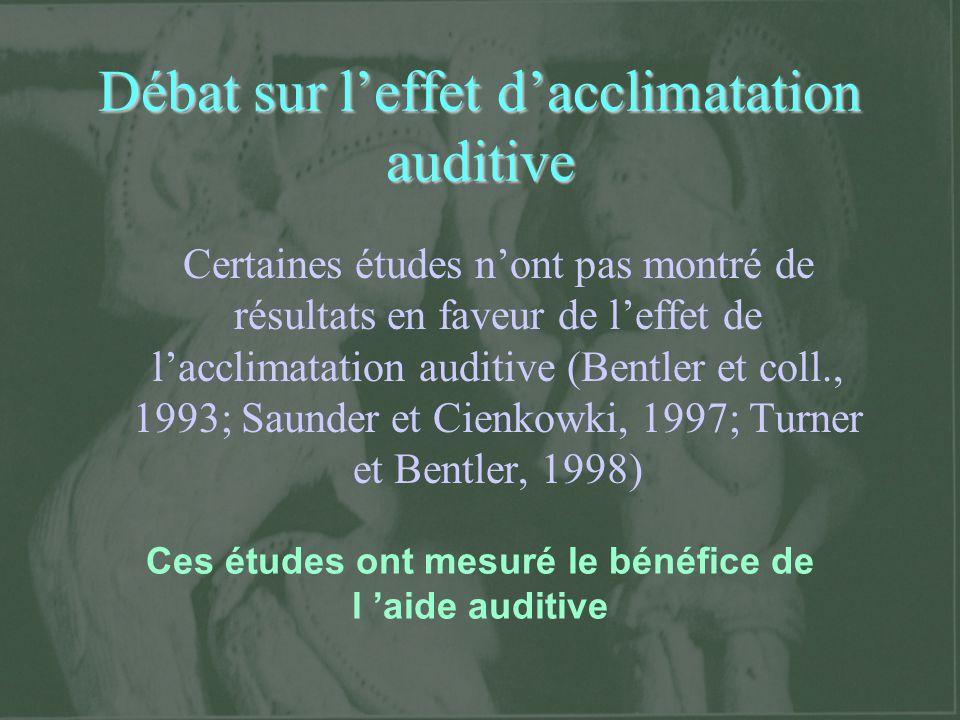 Débat sur l'effet d'acclimatation auditive
