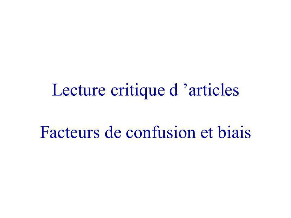 Lecture critique d 'articles Facteurs de confusion et biais