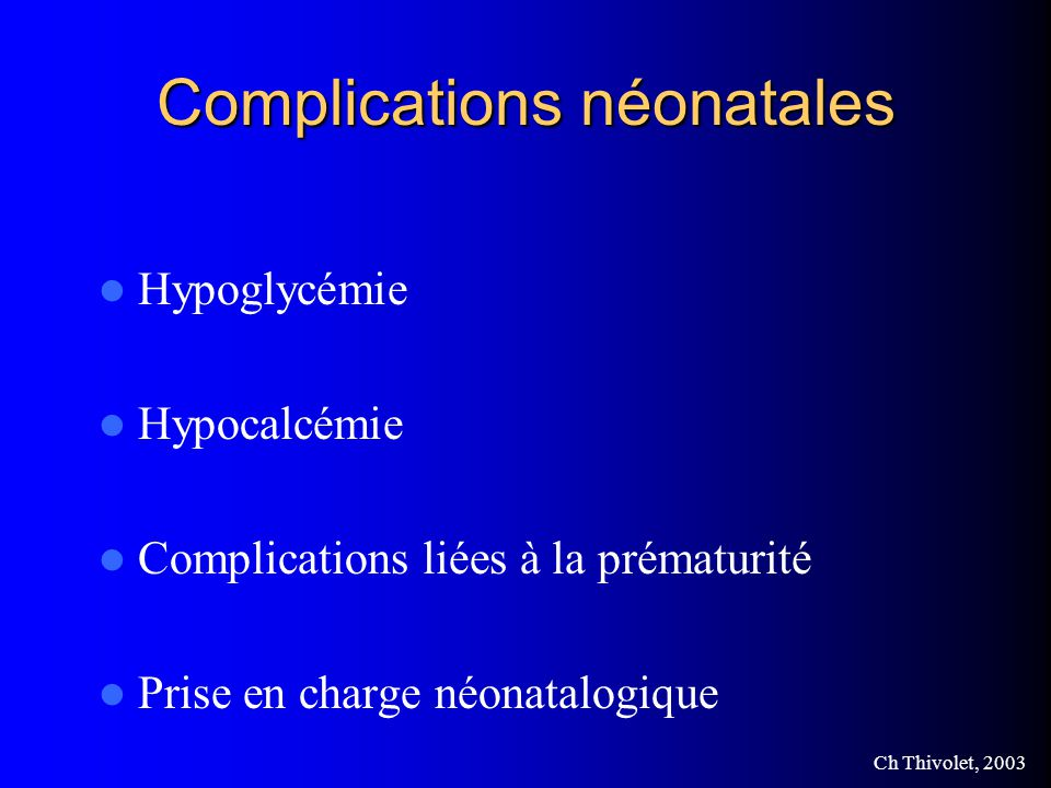Complications néonatales