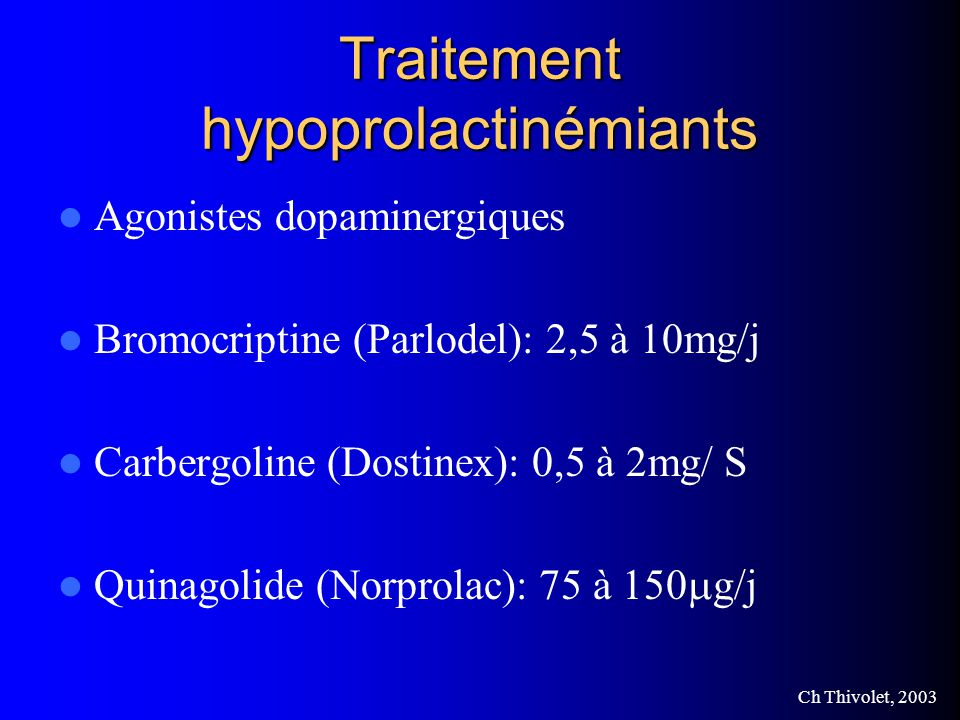 Traitement hypoprolactinémiants