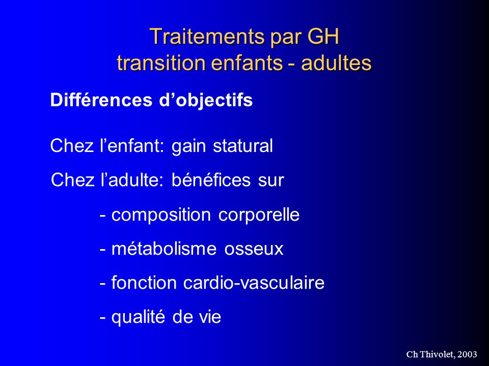 Traitements par GH transition enfants - adultes