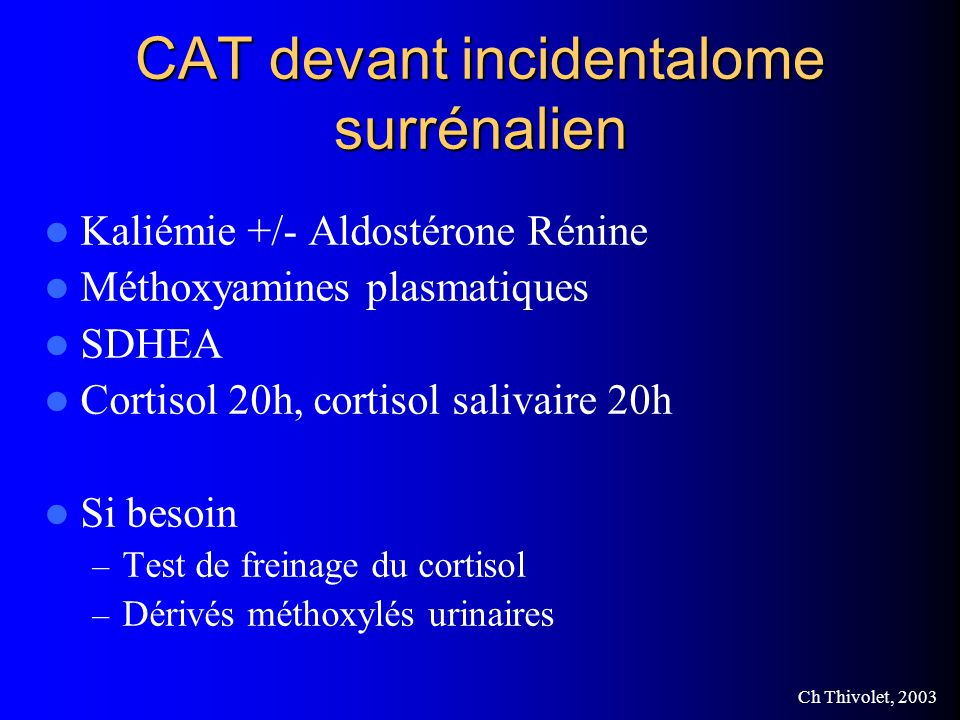 CAT devant incidentalome surrénalien