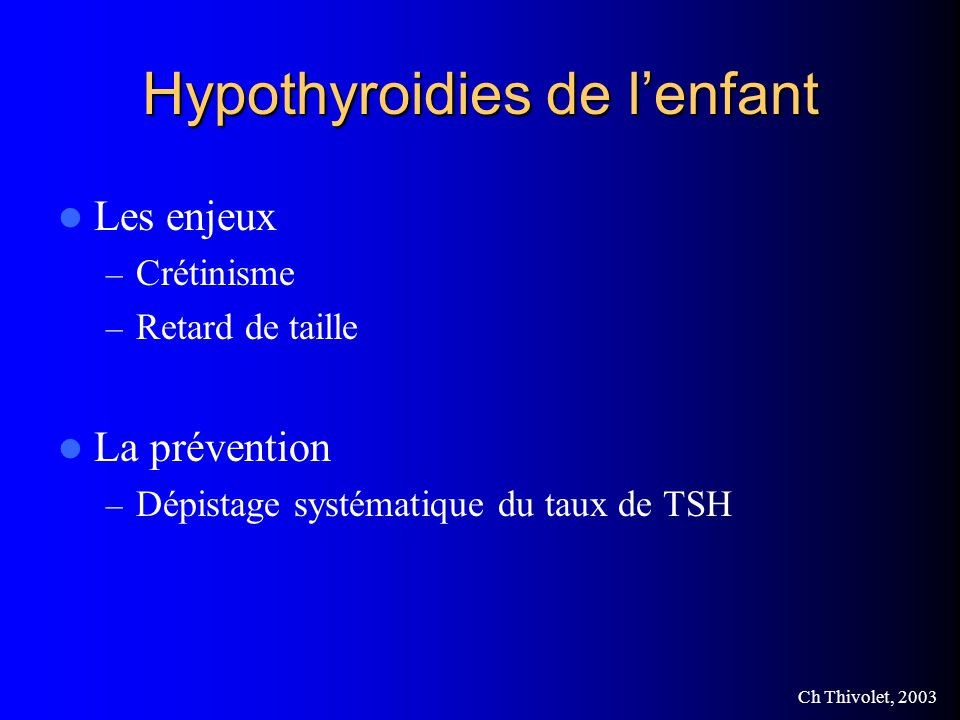 Hypothyroidies de l'enfant