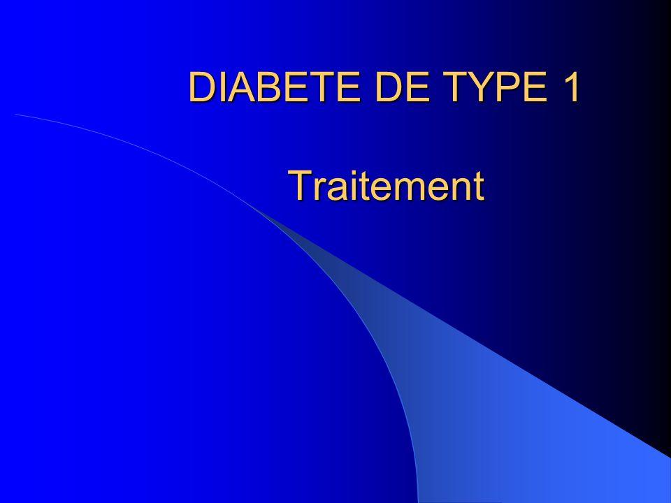 DIABETE DE TYPE 1 Traitement