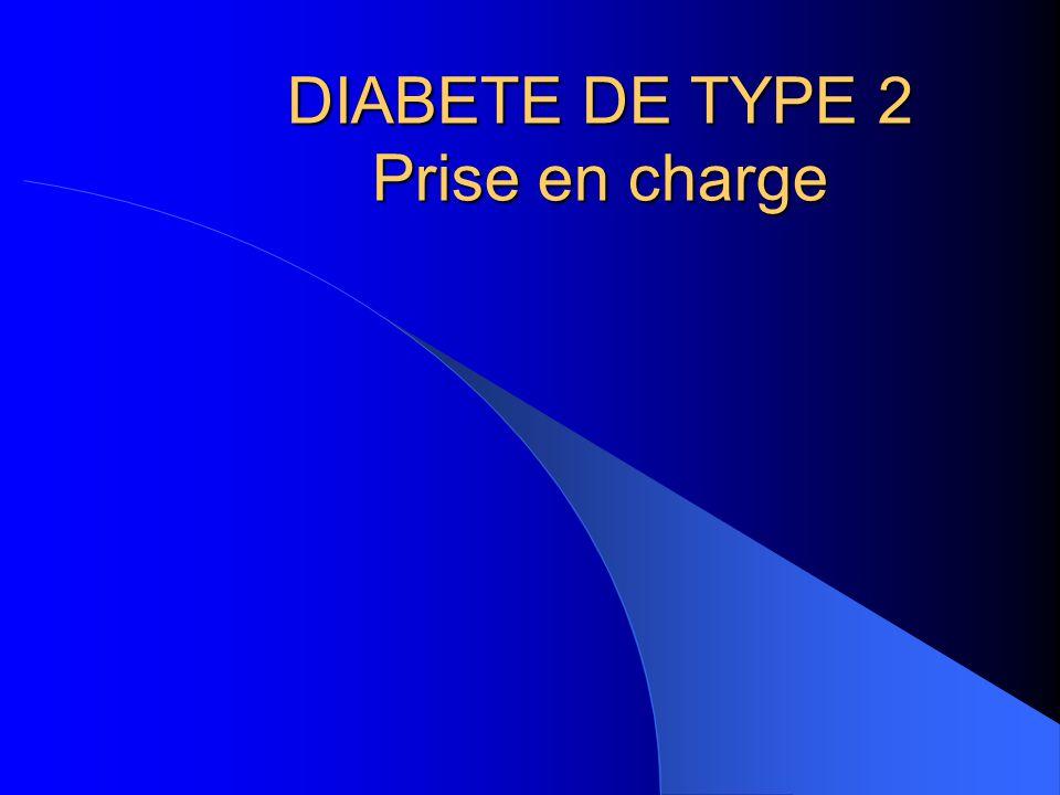 DIABETE DE TYPE 2 Prise en charge