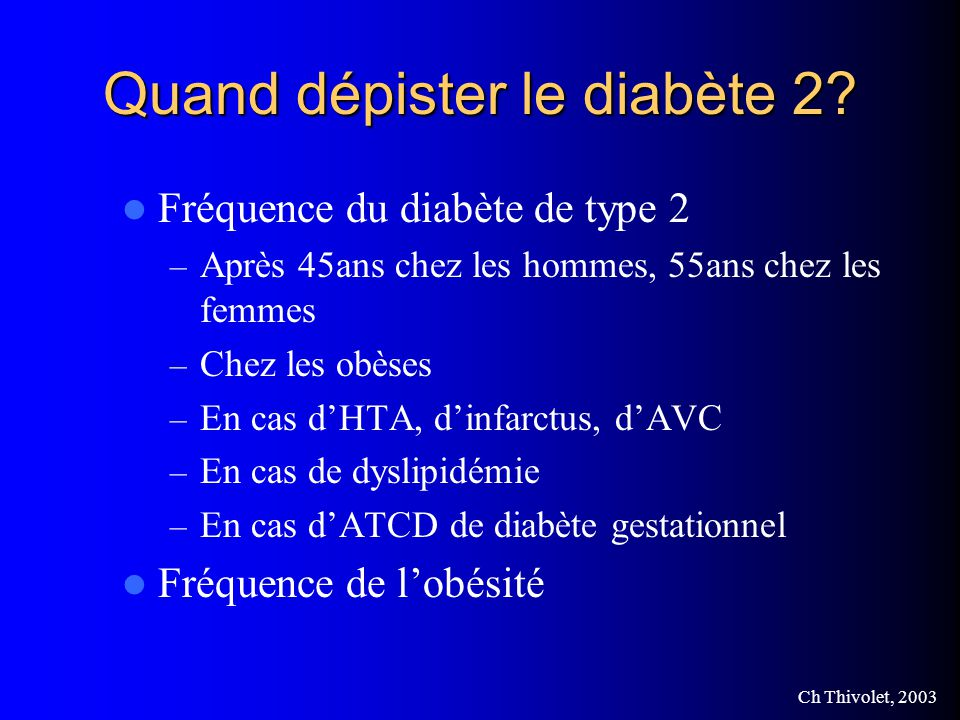 Quand dépister le diabète 2