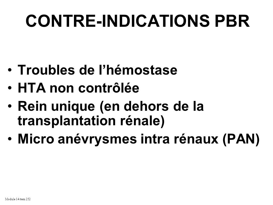 CONTRE-INDICATIONS PBR