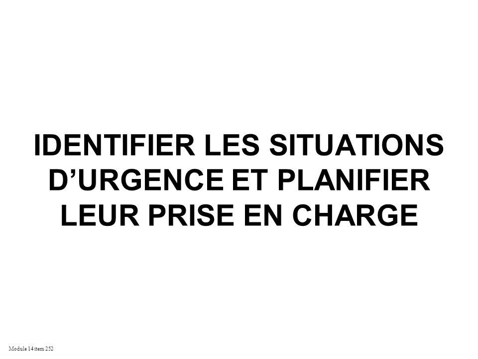 IDENTIFIER LES SITUATIONS D'URGENCE ET PLANIFIER LEUR PRISE EN CHARGE