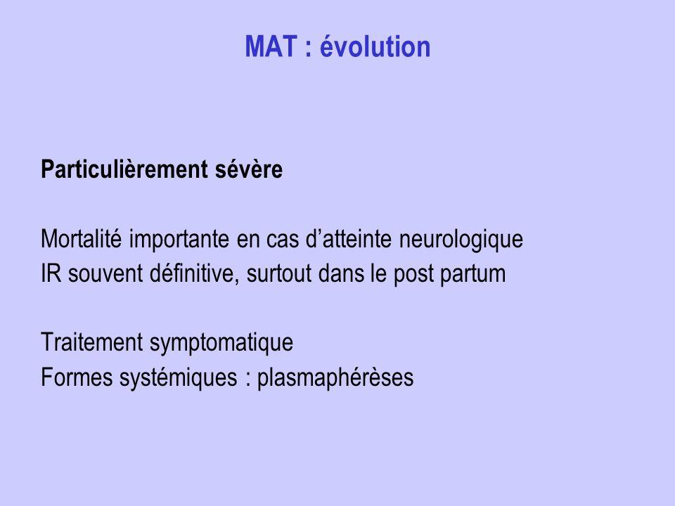 MAT : évolution Particulièrement sévère