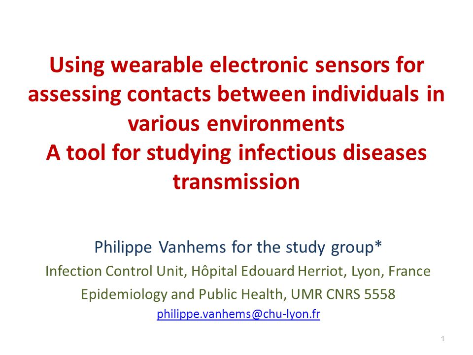 Using wearable electronic sensors for assessing contacts between individuals in various environments A tool for studying infectious diseases transmission