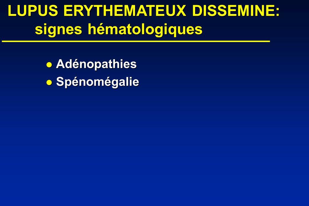 LUPUS ERYTHEMATEUX DISSEMINE: signes hématologiques