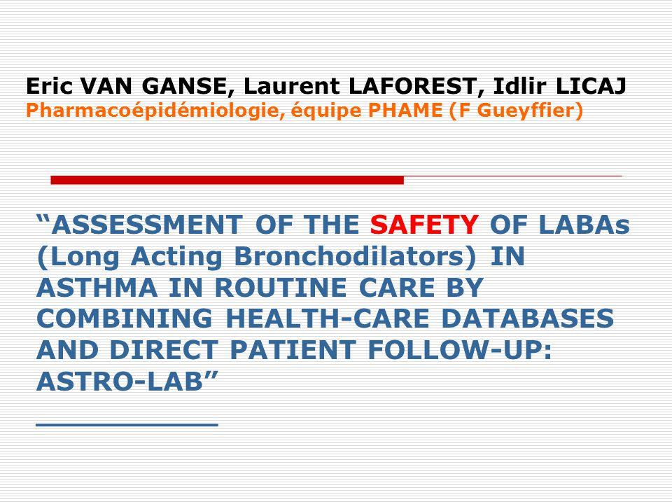Eric VAN GANSE, Laurent LAFOREST, Idlir LICAJ Pharmacoépidémiologie, équipe PHAME (F Gueyffier)