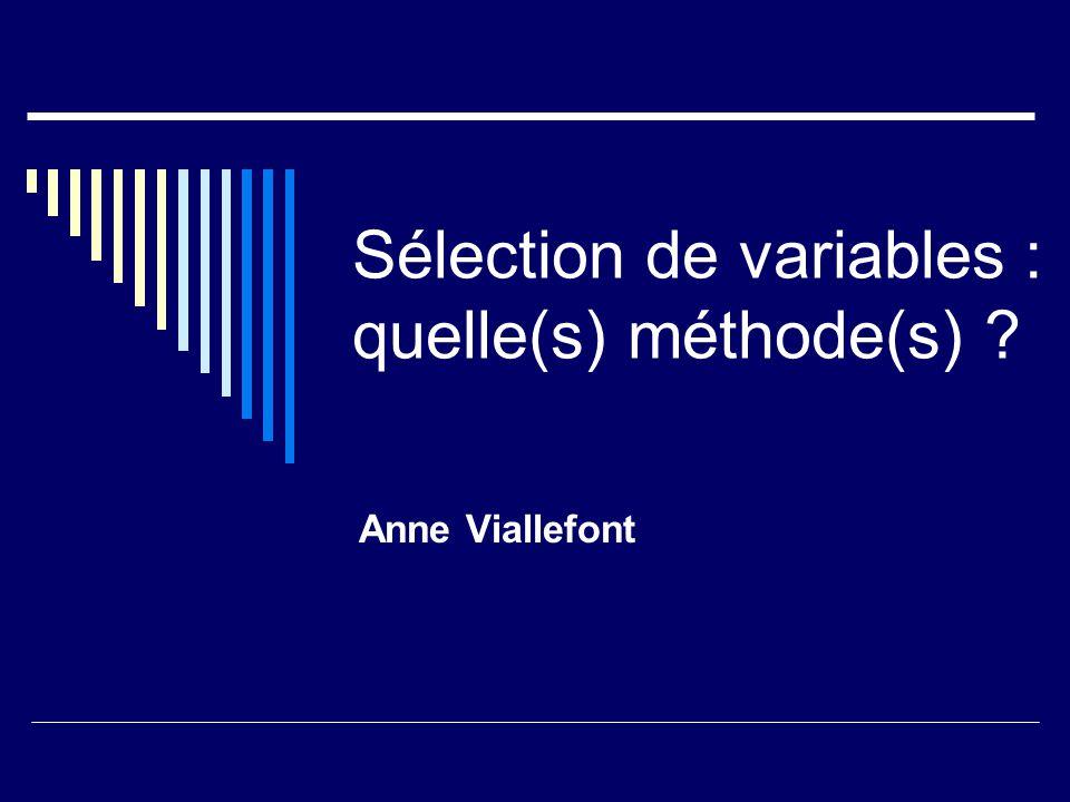 Sélection de variables : quelle(s) méthode(s)