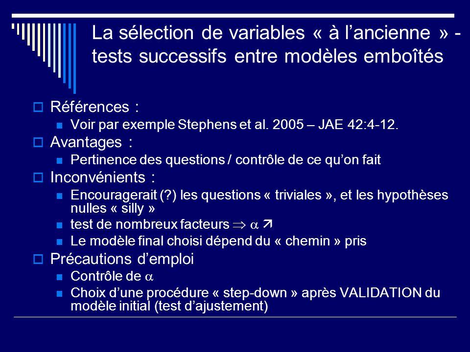 La sélection de variables « à l'ancienne » - tests successifs entre modèles emboîtés