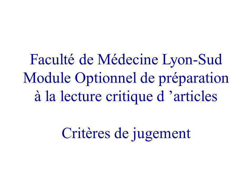 Faculté de Médecine Lyon-Sud Module Optionnel de préparation à la lecture critique d 'articles Critères de jugement
