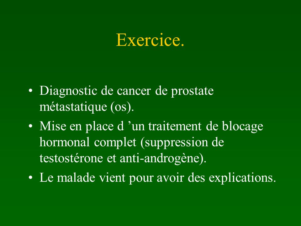 Exercice. Diagnostic de cancer de prostate métastatique (os).