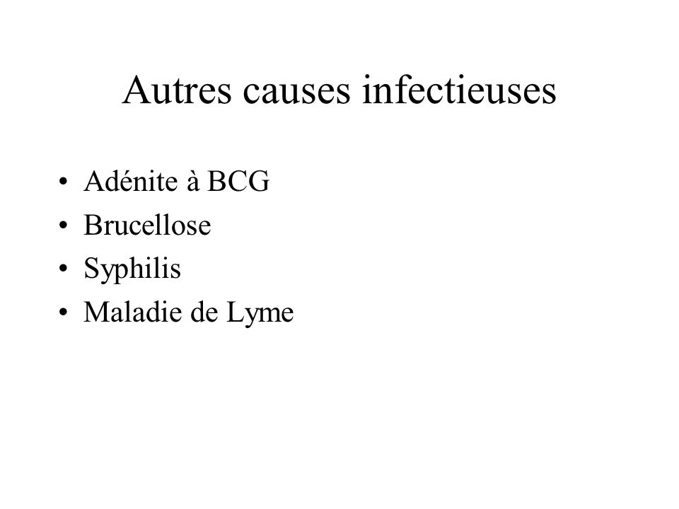Autres causes infectieuses