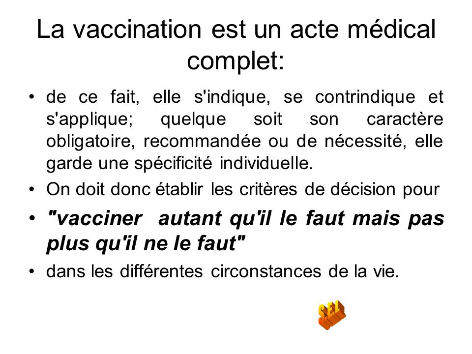 La vaccination est un acte médical complet: