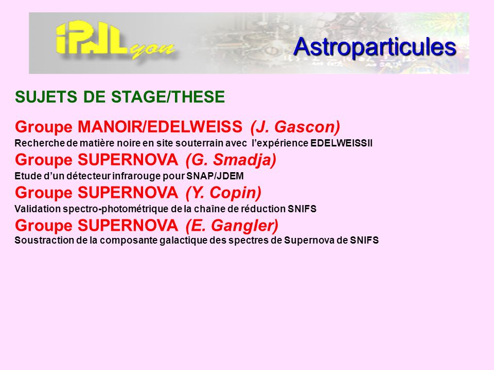 Astroparticules SUJETS DE STAGE/THESE