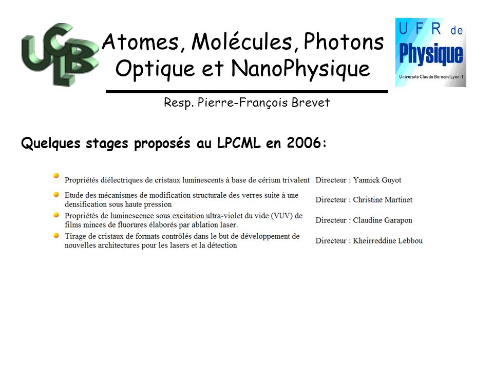 Atomes, Molécules, Photons Optique et NanoPhysique