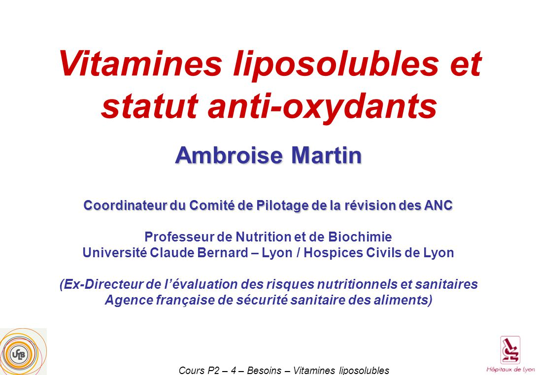 Vitamines liposolubles et statut anti-oxydants